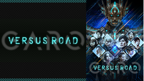 GARO -VERSUS ROAD-
